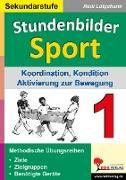 Cover-Bild zu Stundenbilder Sport für die Sekundarstufe / Band 1 (eBook) von Lütgeharm, Rudi
