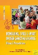 Cover-Bild zu Bewegung, Spiel und Sport in der Ganztagsschule (eBook) von Naul, Roland (Hrsg.)