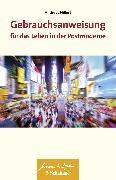 Cover-Bild zu Gebrauchsanweisung für das Leben in der Postmoderne (eBook) von Hillert, Andreas