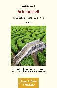 Cover-Bild zu Achtsamkeit - Entscheidung für einen neuen Weg (eBook) von Burkhard, Alois
