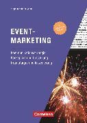Cover-Bild zu Marketingkompetenz, Fach- und Sachbücher, Eventmarketing (4. Auflage), Kommunikationsstrategie, Konzeption und Umsetzung, Dramaturgie und Inszenierung, Fachbuch
