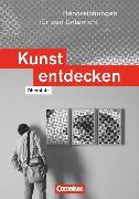 Cover-Bild zu Kunst entdecken, Oberstufe - Westliche Bundesländer, Handreichungen für den Unterricht von Blum-Pfingstl, Sabine