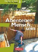 Cover-Bild zu Abenteuer Mensch sein, Westliche Bundesländer, Band 3, Ethik, Werte und Normen, Schülerbuch (Erweiterte Ausgabe) von Berg, Manfred