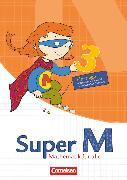 Cover-Bild zu Super M, Mathematik für alle, Ausgabe Westliche Bundesländer (außer Bayern) - 2008, 3. Schuljahr, Einstiege, Arbeitsblätter zur Differenzierung von Braun, Ulrike