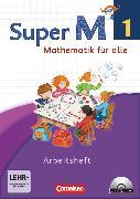Cover-Bild zu Super M, Mathematik für alle, Westliche Bundesländer - Neubearbeitung, 1. Schuljahr, Arbeitsheft mit CD-ROM, Mit interaktiven Übungen von Braun, Ulrike