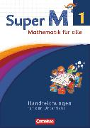 Cover-Bild zu Super M, Mathematik für alle, Westliche Bundesländer - Neubearbeitung, 1. Schuljahr, Handreichungen für den Unterricht von Viseneber, Gabriele