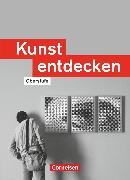 Cover-Bild zu Kunst entdecken, Oberstufe - Westliche Bundesländer, Schülerbuch von Blum-Pfingstl, Sabine