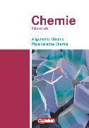 Cover-Bild zu Chemie Oberstufe, Westliche Bundesländer, Allgemeine Chemie, Physikalische Chemie, Schülerbuch - Teilband 1 von Arnold, Karin