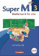 Cover-Bild zu Super M, Mathematik für alle, Westliche Bundesländer - Neubearbeitung, 3. Schuljahr, Schülerbuch mit Kartonbeilagen von Manten, Ursula