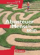 Cover-Bild zu Abenteuer Mensch sein, Westliche Bundesländer, Band 1, Ethik, Werte und Normen, Schülerbuch von Berg, Manfred