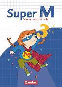 Cover-Bild zu Super M, Mathematik für alle, Ausgabe Westliche Bundesländer (außer Bayern) - 2008, 3. Schuljahr, Schülerbuch mit Kartonbeilagen von Braun, Ulrike