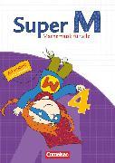 Cover-Bild zu Super M, Mathematik für alle, Ausgabe Westliche Bundesländer (außer Bayern) - 2008, 4. Schuljahr, Arbeitsheft von Audick, Christiane