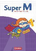 Cover-Bild zu Super M, Mathematik für alle, Ausgabe Westliche Bundesländer (außer Bayern) - 2008, 1. Schuljahr, Arbeitsheft von Braun, Ulrike