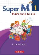 Cover-Bild zu Super M, Mathematik für alle, Westliche Bundesländer - Neubearbeitung, 1. Schuljahr, Arbeitsheft von Braun, Ulrike