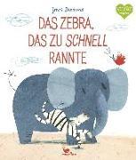 Cover-Bild zu Desmond, Jenni: Das Zebra, das zu schnell rannte