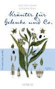 Cover-Bild zu Kräuter für Gelenke und Co von Schemionek, Dr. Anja