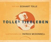 Cover-Bild zu Tolles Tierleben von Tolle, Eckhart