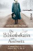 Cover-Bild zu Iturbe, Antonio: Die Bibliothekarin von Auschwitz