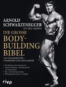 Cover-Bild zu Die große Bodybuilding-Bibel von Schwarzenegger, Arnold