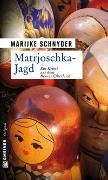 Cover-Bild zu Matrjoschka-Jagd von Schnyder, Marijke