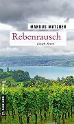 Cover-Bild zu Rebenrausch von Matzner, Markus