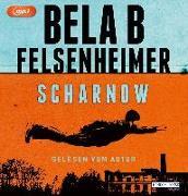 Cover-Bild zu Scharnow von Felsenheimer, Bela B