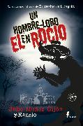 Cover-Bild zu @Rancio, Julio Muñoz Gijón: Un hombre-lobo en El Rocío (eBook)