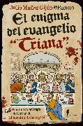 """Cover-Bild zu @Rancio, Julio Muñoz Gijón: El enigma del evangelio """"Triana"""" (eBook)"""