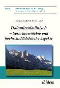 Cover-Bild zu Dolomitenladinisch - Sprachgeschichte und hochschuldidaktische Aspekte (eBook) von Kramer, Johannes
