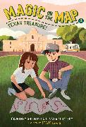 Cover-Bild zu Magic on the Map #3: Texas Treasure (eBook) von Sheinmel, Courtney