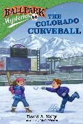 Cover-Bild zu Ballpark Mysteries #16: The Colorado Curveball (eBook) von Kelly, David A.