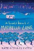 Cover-Bild zu The Lonely Heart of Maybelle Lane (eBook) von O'Shaughnessy, Kate