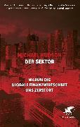 Cover-Bild zu Hudson, Michael: Der Sektor (eBook)