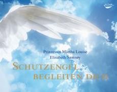 Cover-Bild zu Schutzengel begleiten dich von Louise, Märtha