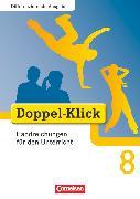Cover-Bild zu Doppel-Klick, Das Sprach- und Lesebuch, Differenzierende Ausgabe, 8. Schuljahr, Handreichungen für den Unterricht von Gökbudak, Mahir