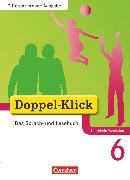 Cover-Bild zu Doppel-Klick, Das Sprach- und Lesebuch, Differenzierende Ausgabe Nordrhein-Westfalen, 6. Schuljahr, Schülerbuch von Beikirch, Sabrina