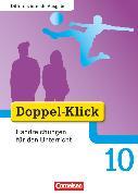 Cover-Bild zu Doppel-Klick, Das Sprach- und Lesebuch, Differenzierende Ausgabe, 10. Schuljahr, Handreichungen für den Unterricht von González León, Silke