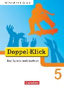 Cover-Bild zu Doppel-Klick, Das Sprach- und Lesebuch, Differenzierende Ausgabe, 5. Schuljahr, Schülerbuch von Angert, Johannes