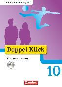 Cover-Bild zu Doppel-Klick, Das Sprach- und Lesebuch, Differenzierende Ausgabe, 10. Schuljahr, Kopiervorlagen mit CD-ROM von Breitkopf, Kathleen