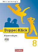 Cover-Bild zu Doppel-Klick, Das Sprach- und Lesebuch, Differenzierende Ausgabe, 8. Schuljahr, Kopiervorlagen mit CD-ROM von Brosé-Montessori Biberkor, Cl.