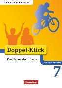 Cover-Bild zu Doppel-Klick, Das Sprach- und Lesebuch, Differenzierende Ausgabe Nordrhein-Westfalen, 7. Schuljahr, Das Arbeitsheft Basis, Mit Lösungen von Adam, Grit