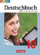 Cover-Bild zu Deutschbuch, Sprach- und Lesebuch, Differenzierende Ausgabe 2011, 10. Schuljahr, Schülerbuch von Chatzistamatiou, Julie