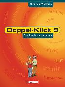 Cover-Bild zu Doppel-Klick, Das Sprach- und Lesebuch, Nordrhein-Westfalen, 9. Schuljahr, Schülerbuch von Becker, Heliane