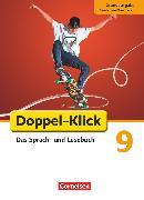 Cover-Bild zu Doppel-Klick, Das Sprach- und Lesebuch, Grundausgabe Nordrhein-Westfalen, 9. Schuljahr, Schülerbuch von Bentin, Werner