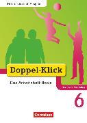 Cover-Bild zu Doppel-Klick, Das Sprach- und Lesebuch, Differenzierende Ausgabe Nordrhein-Westfalen, 6. Schuljahr, Das Arbeitsheft Basis, Mit Lösungen von Adam, Grit