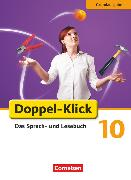 Cover-Bild zu Doppel-Klick, Das Sprach- und Lesebuch, Grundausgabe, 10. Schuljahr, Schülerbuch von Bentin, Werner