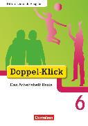 Cover-Bild zu Doppel-Klick, Das Sprach- und Lesebuch, Differenzierende Ausgabe, 6. Schuljahr, Das Arbeitsheft Basis, Mit Lösungen von Adam, Grit