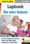 Cover-Bild zu Lapbook Die zehn Gebote von Kohl-Verlag, Autorenteam