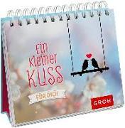 Cover-Bild zu Ein kleiner Kuss für dich von Groh Redaktionsteam (Hrsg.)