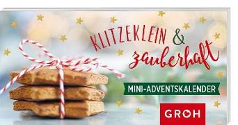Cover-Bild zu Klitzeklein und zauberhaft. Mini-Adventskalender von Groh Redaktionsteam (Hrsg.)